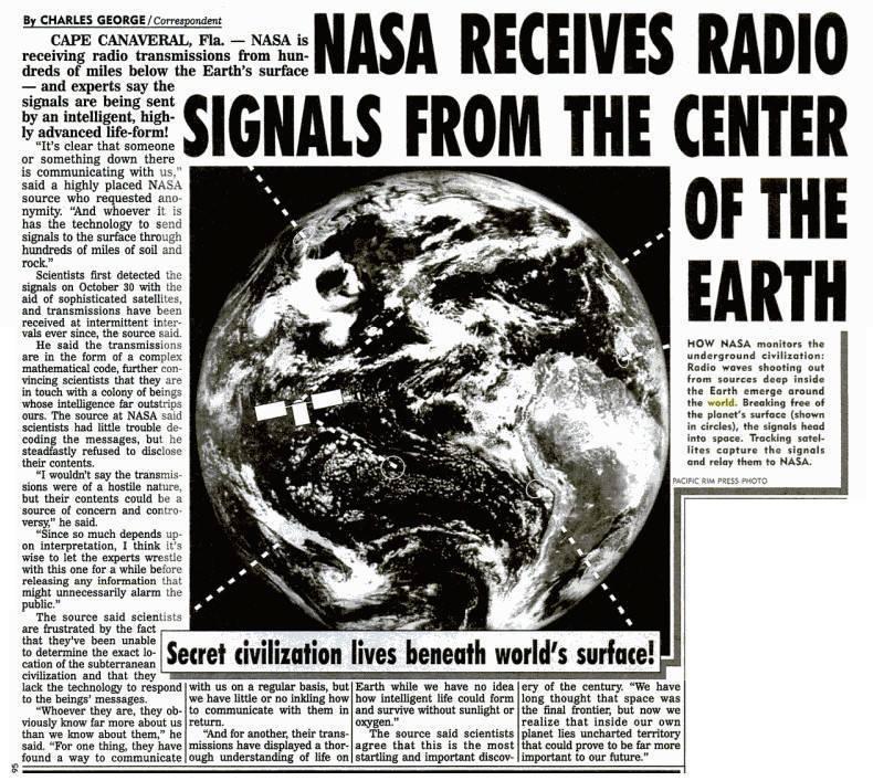 La Nasa recibe señales de radio del centro de la Tierra ...Weekly World News... NASA RECEIVES RADIO SIGNALS from the center of the Earth del 14 de febrero de 1995