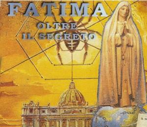 Il Vaticano tiene ancora segreto il vero contenuto del messaggio di Fatima
